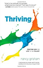 Thriving: Trusting God for Life to the…