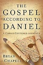 The Gospel according to Daniel: A…