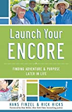 Launch Your Encore: Finding Adventure and…