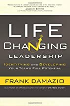 Life Changing Leadership: Identifying and…