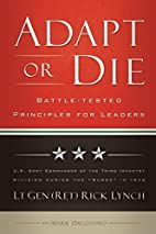 Adapt or Die: Battle-tested Principles for…