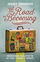 The Road to Becoming: Rediscovering Your…