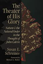 Theater of His Glory: Nature & the Natural…
