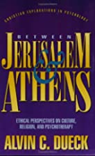 Between Jerusalem and Athens: Ethical…