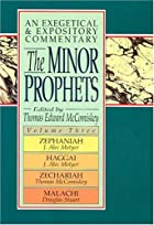 The Minor Prophets, An Exegetical and…