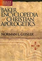Baker Encyclopedia of Christian Apologetics…