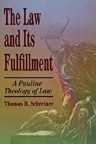 The Law and Its Fulfillment: A Pauline…