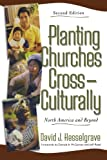 Hesselgrave, David J.: Planting Churches Cross-Culturally: North America and Beyond