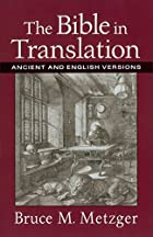The Bible in Translation: Ancient and…