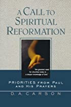 A Call to Spiritual Reformation: Priorities…