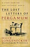Bruce W. Longenecker: Lost Letters of Pergamum, The: A Story from the New Testament World