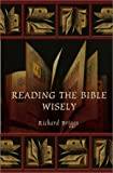 Briggs, Richard: Reading the Bible Wisely