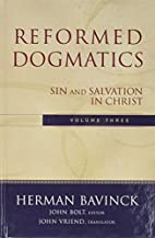 Reformed Dogmatics, Vol. 3: Sin and…