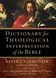 Vanhoozer, Kevin J.: Dictionary for Theological Interpretation of the Bible
