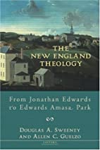 The New England Theology: From Jonathan…