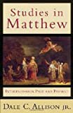 Allison, Dale C.: Studies in Matthew: Interpretation Past And Present