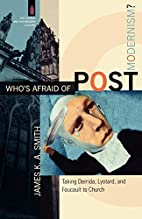 Who's Afraid of Postmodernism?: Taking…