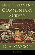 New Testament Commentary Survey by D. A.…
