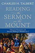 Reading the Sermon on the Mount: Character…