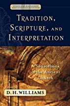 Tradition, Scripture, and Interpretation: A…