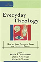 Everyday Theology: How to Read Cultural…