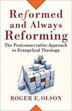 Reformed and Always Reforming: The…