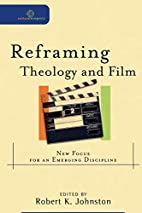 Reframing theology and film : new focus for…
