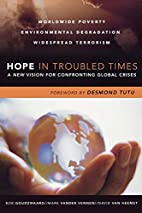 Hope in Troubled Times: A New Vision for…