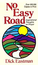No easy road; inspirational thoughts on…