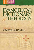 Evangelical Dictionary of Theology by Walter…