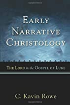 Early Narrative Christology: The Lord in the…