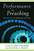 Performance in Preaching: Bringing the…