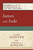 James and Jude (Paideia: Commentaries on the…