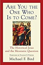 Are You the One Who Is to Come?: The…