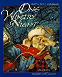 Graham, Ruth Bell: One Wintry Night: The Christmas Story