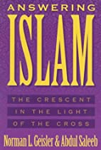 Answering Islam: The Crescent in Light of…