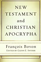 New Testament and Christian Apocrypha by…