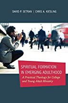 Spiritual Formation in Emerging Adulthood: A…