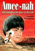 Amee-Nah: Zuni Boy Runs the Race of His Life…