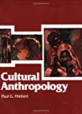Hiebert: Cultural Anthropology