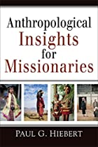 Anthropological Insights for Missionaries by…