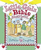 Little Girls Bible Storybook for Fathers and…