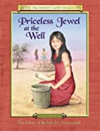 Priceless Jewel at the Well by Anne Tyra…