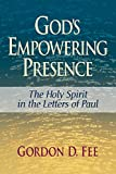 Fee, Gordon D.: God's Empowering Presence: The Holy Spirit in the Letters of Paul