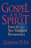 Fee, Gordon D.: Gospel and Spirit: Issues in New Testament Hermeneutics