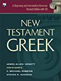 Hewett, James Allen: New Testament Greek: A Beginning and Intermediate Grammar