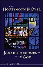 Honeymoon is Over--Jonah's Argument…