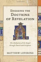 Engaging the Doctrine of Revelation: The…