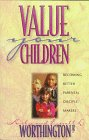 Value Your Children: Becoming Better…