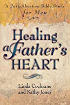 Healing a Father's Heart: A Post-Abortion…